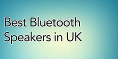 Best Bluetooth Speakers in UK for 2021 Cheap Speakers, Cool Bluetooth Speakers, Uk Supermarkets, Leaflets, Brochures, Flyers
