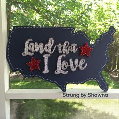 """Land that I Love strung on a 18"""" x 12"""" US wood board. Custom design to celebrate the Fourth of July and sold at strungbyshawna.com. #stringart #fourthofjuly #usa #landthatilove #patrioticdecor #america String Art Templates, Nail String Art, Patriotic Decorations, Craft Patterns, Fourth Of July, Nifty, Wood Signs, Wood Crafts, Red And White"""