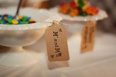 tags on the candy bowls at reception (no link)