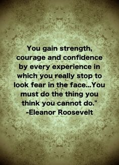 Famous Fear Quotes Eleanor Roosevelt. QuotesGram