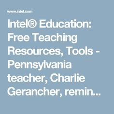 """Intel® Education: Free Teaching Resources, Tools - Pennsylvania teacher, Charlie Gerancher, reminded me of an Intel site called Tools for Student-Centered Learning. From the site: Users will find """"online tools that create active learning environments where students can engage in discussions, analyze information, pursue investigations, and solve problems. You'll also find teaching resources, including lesson plans, assessment strategies, and technology-enriched project ideas for all K–12…"""