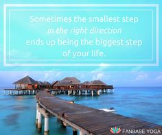 Sometimes the smallest step in the right direction ends up being the biggest step of your life. #yoga #inspiration