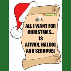 Nurses' Christmas list. Christmas, Xmas humor. Nurse humor. Nursing humor. Nurse christmas.