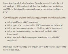 Whether you are transitioning residency between Canada and the U.S. or you have already made the move, it is important to understand the benefits of a cross-border financial plan. Learn how Cardinal Point can help when holding investment assets or financial interests in the U.S. or Canada.  http://cardinalpointwealth.com/cross-border/free-white-paper-new-pfic-rules/  #Passive_Foreign_Investment_Company #PFIC_investment