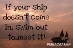 Don't waste time sitting around and waiting for success, go out and grab it! www.start.ac #crowdfunding
