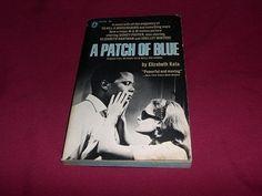 A Patch of Blue by Elizabeth Kata (1965 Vintage Pb Novel Movie Tie-In # PC-1059)