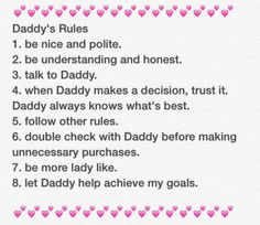 Me and daddy still have to make are rules I'm so excited Daddys Girl Quotes, Daddy's Little Girl Quotes, Little Things Quotes, Dd Lg Rules, Daddy Rules, Daddys Little Princess, Relationship Effort Quotes, Submissive, Feelings