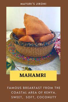 Mahamri - Mayuri's Jikoni Breakfast Options, Breakfast Items, Goat Cheese Sandwiches, Coconut Milk Uses, Oil For Deep Frying, Coconut Chutney, Snack Recipes, Snacks