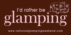 Free bumper sticker about glamping