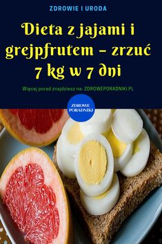 Dieta z jajami i grejpfrutem – zrzuć 7 kg w 7 dni - Super Bowl Healthy Meal Prep, Healthy Eating, Coconut Milk Recipes, Diet Recipes, Healthy Recipes, Ga In, Gewichtsverlust Motivation, Keto Diet For Beginners, Nutrition