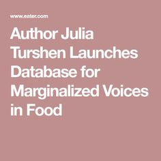 Author Julia Turshen Launches Database for Marginalized Voices in Food