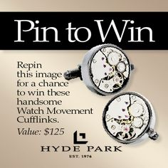 Re-pin this image for your chance to win a pair of these handsome watch movement cufflinks for that special man in your life. This contest will run from 6/7/2012 and will end on 7/6/2012. The winner will be contacted directly on 7/6/2012. HPJ is responsible for all shipping costs associated with the item. Winner must live in the United States to be eligible and must also follow Hyde Park Jewelers on Pinterest to qualify. Prize may not be exchanged, returned or redeemed for cash value.