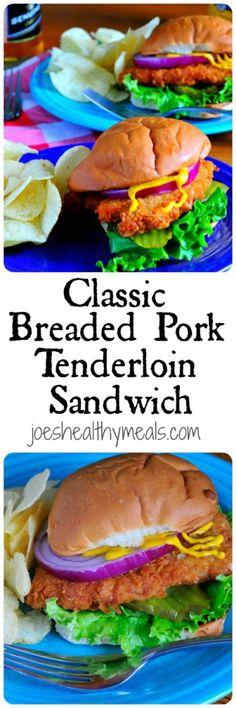 Classic Breaded Pork Tenderloin Sandwich | Joe's Healthy Meals