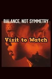Hd Balance Not Symmetry 2019 Streaming Vf Film Complet En Francais Symmetry Free Movies Online Online Streaming