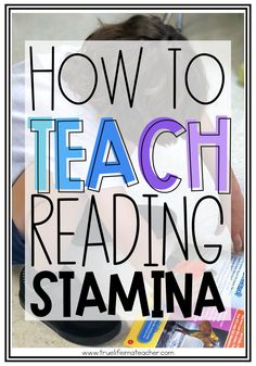 How To Teach Students To Build Reading Stamina True Life: I'm A Teacher Reading Lessons, Reading Resources, Reading Activities, Reading Skills, Reading Groups, Reading Tips, How To Teach Reading, Reading Centers, Reading Classes
