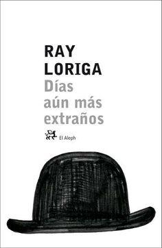 A mediados de la década de los noventa, Ray Loriga publicó un pequeño libro titulado Días extraños, compuesto por una colección de fragmentos breves unidos de un modo tan sutil como sugestivo. Los textos, irónicos, oníricos y desquiciadamente surrealistas, reflejaban el esfuerzo de un jovencísimo escritor por expresar una sensibilidad nueva, la visión íntima de un espíritu perplejo, urbano y nocturno que buscaba su propio entendimiento.