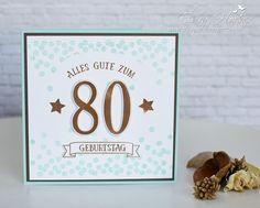 Karte zum 80. Geburtstag, So viele Jahre, Stampin Up