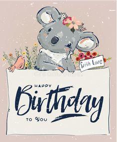 Buy Little Birthday Koala by cofeee on GraphicRiver. Little koala fly with bird and flowers Happy Birthday Kind, Happpy Birthday, Happy Birthday Wishes Quotes, Birthday Wishes And Images, Happy Birthday Pictures, Happy Birthday Greetings, Birthday Quotes, Bday Cards, Funny Birthday Cards
