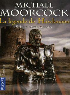 La légende de Hawkmoon - 5 - Le comte Airain - Michaël Moorcock - 155 p.