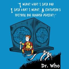Dr. Seuss/Doctor Who mashup with Rory the Roman - I need this on a Tshirt, stat!!!