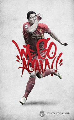 Luis Suarez #WeGoAgain