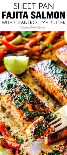 Sheet pan fajita salmon with cilantro lime butter. This salmon is the best I've ever tried. It is so flavorful and juicy and the cilantro lime butter is incredible. Just serve this with rice and beans for a complete easy, delicious meal. Fish Recipes, Seafood Recipes, Mexican Food Recipes, Dinner Recipes, Cooking Recipes, Recipes With Cilantro, Meat Recipes, Easy Delicious Recipes, Yummy Food