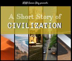 The NSKN Blog: A Short Story of Civilization