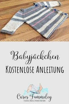 Free instructions: baby jacket - for newly hatched citizens - Caros Fummeley : Simple knitting instructions for a baby jacket with short or long arms – raglan without seam How To Start Knitting, Knitting For Kids, Free Knitting, Baby Knitting, Simple Knitting, Easy Knitting Patterns, Knitting Designs, Baby Patterns, Crochet Patterns