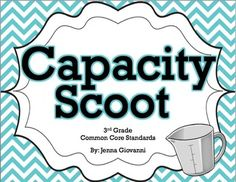 Get your students moving around the classroom and talking about math! Practice or review capacity in a fun way by using these cards to play Scoot or for a classroom Scavenger Hunt. These cards are aligned to the 3rd grade common core standards for measurement.