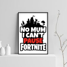 Fortnite - Can't Pause - Fan Art - Printable, Wall Art, Poster - Instant Digital Download
