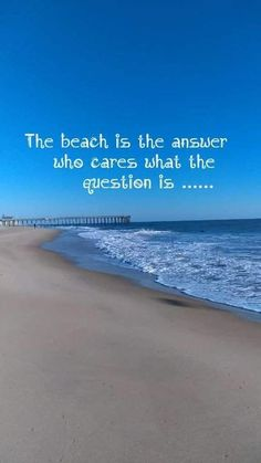 The beach is definitely the answer Ocean Quotes, Beach Quotes, I Love The Beach, Ocean Beach, Summer Beach, Life Quotes, Crush Quotes, Quotes Quotes, Relationship Quotes