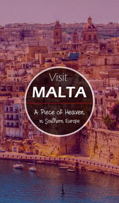 Visit Malta – A Piece of Heaven in Southern Europe  #travel #malta