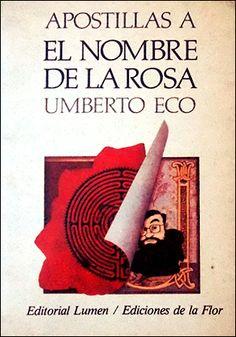 Apostillas a El nombre de la rosa. Umberto Eco