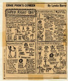 "Nothing is cooler than Lynda Barry's ""SUPER RIGHT ON"" Ernie Pook's Comeek"