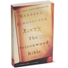 The Poisonwood Bible. My favorite book of all time.