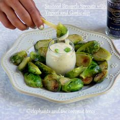 elephants and the coconut trees: Sauteed Brussels Sprouts with Yogurt Garlic Dip / Low Cal Recipe #FallFest