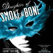"Daughter of Smoke and Bone | [Laini Taylor] - Awesome audiobook.  Just be prepared for the ""to be continued"" ending!"