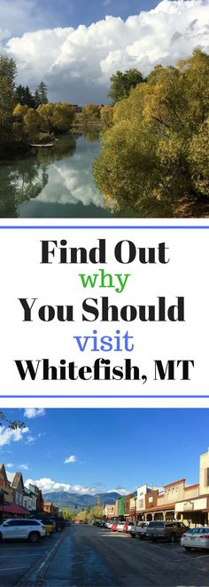 Visit Whitefish Montana MT - Find out why!