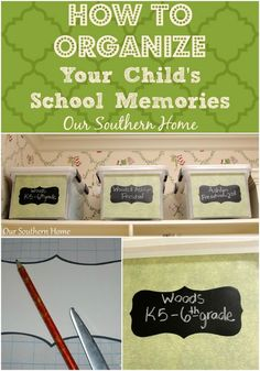 Organizing Your Child's School and Art Work from Our Southern Home #organizing #organizingschoolmemories #memorybox