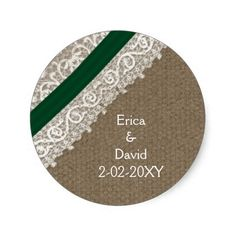 FAUX emerald green lace and burlap , wedding seals Round Sticker