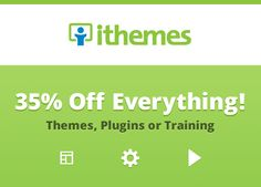 Get 35% discount on all theme,plugins or training by iThemes check out our post to know post..    http://www.frip.in/get-35-off-all-itheme-themesplugins-or-training-christmas-2012-deals/