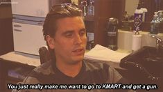 The only reason anyone watches any of those Kardashian reality shows is to see Lord Scott Disick make arrogant, sassy, dismissive comments to those he fancies as plebeians or lesser beings. Scott Disick Quotes, All The Kardashians, K Dash, Kardashian Memes, Lord Disick, One Liner, Reality Tv, That Way, Gq