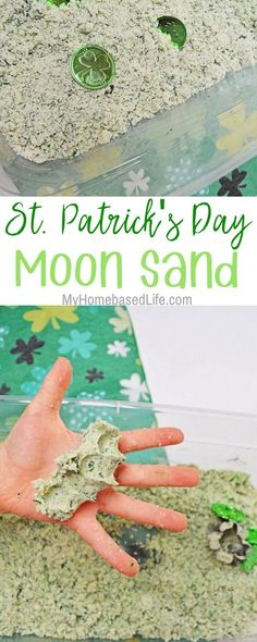 St. Patrick's Day Moon Sand! 2 cups Flour 1/2 cup Vegetable Oil 4-5 drops Green Food Coloring (gel works best)