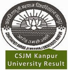 Kanpur University (CSJM) Results 2016 BA B.Com B.sc B.Ed Exam, Students check Kanpur University Result 2016, CSJMU Part 1st, 2nd, 3rd Year Result dates.
