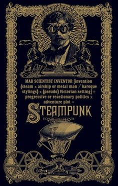 Steampunk is a sub-genre of fantasy and speculative fiction that came into prominence in the 1980s and early 1990s