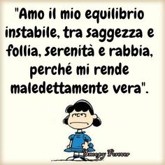 Feelings Words, Anna Magnani, Charlie Brown And Snoopy, Special Quotes, Lucy Van Pelt, Good Thoughts, True Words, Quotes To Live By, Wisdom