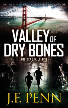 Descargar o leer en línea Valley Of Dry Bones Libro Gratis (PDF ePub - J. Penn, An ancient prophecy. An occult secret. The power to raise the dead. From New York Times and USA Today bestselling. Valley Of Dry Bones, Fantasy Authors, Fantasy Books, Bone Books, Raise The Dead, Gates Of Hell, Usa Today, Historical Sites, Dark Fantasy
