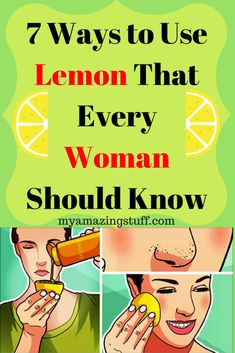 7 Ways to Use Lemon That Every Woman Should Know - My Amazing Stuff