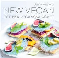 Alltid trevligt med kokböcker. New Vegan : det nya veganska köket