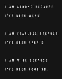 Life Lessons I have learned… I am strong, I am fearless, I am wise, because . Black_and_White Life Quotes Life_Lessons Wisdom Motivational Inspiration Words Quotes, Me Quotes, Motivational Quotes, Inspirational Quotes, Sayings, Career Quotes, People Quotes, Wisdom Quotes, Success Quotes